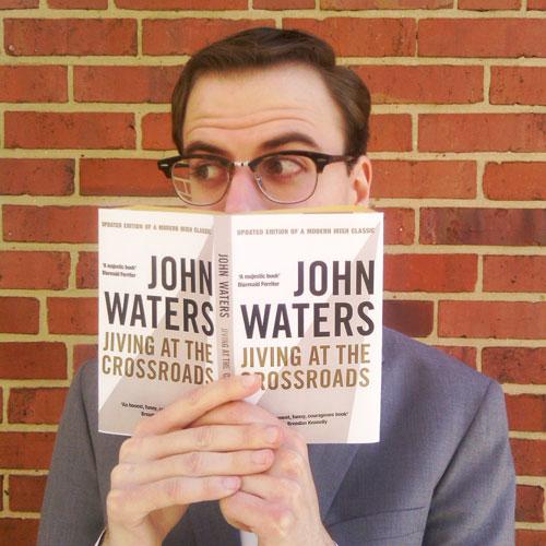 Careers and John Waters sightings